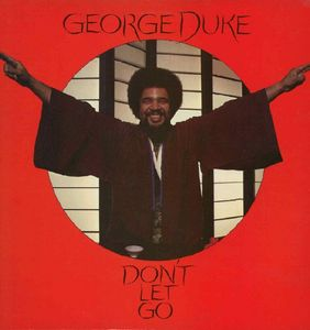 George Duke Don't Let Go album cover