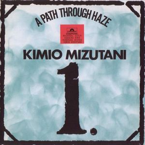 A Path Through Haze by MIZUTANI, KIMIO album cover