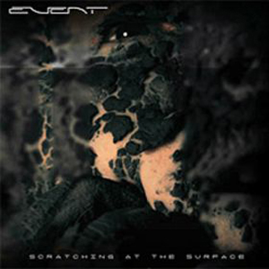 Event - Scratching at the Surface CD (album) cover