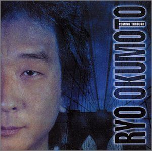 Ryo Okumoto - Coming Through CD (album) cover