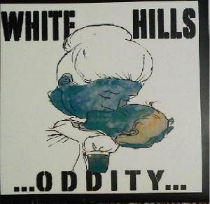 White Hills ...Oddity... A Look At How The Collective Mind Works album cover