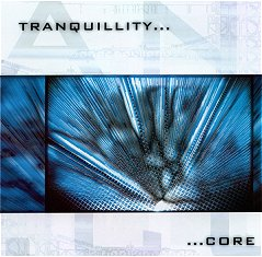 ...Core by TRANQUILLITY album cover