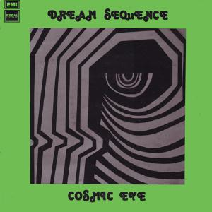 Dream Sequence  by COSMIC EYE album cover