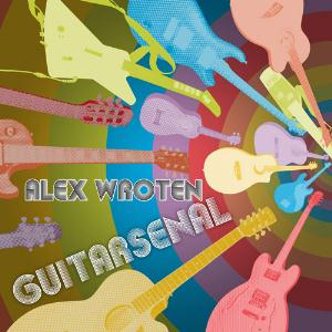 Alex Wroten Guitarsenal album cover