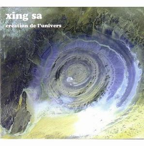 Xing Sa - Cr�ation de l'univers CD (album) cover