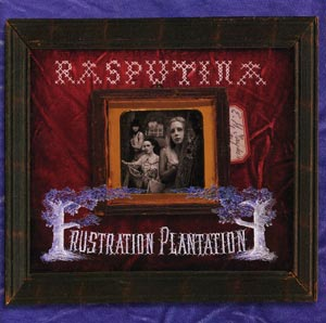 Frustration Plantation by RASPUTINA album cover