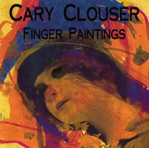 Finger Paintings by CLOUSER, CARY album cover