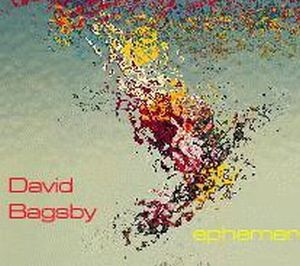 David Bagsby - Ephemeron CD (album) cover