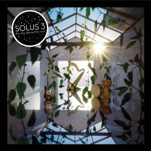 Solus3 The Sky Above The Roof album cover