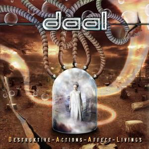 Daal Destruktive Actions Affect Livings album cover