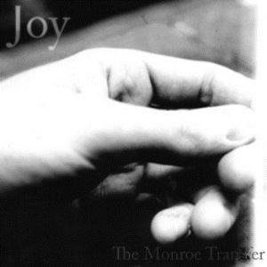 The Monroe Transfer - Joy CD (album) cover