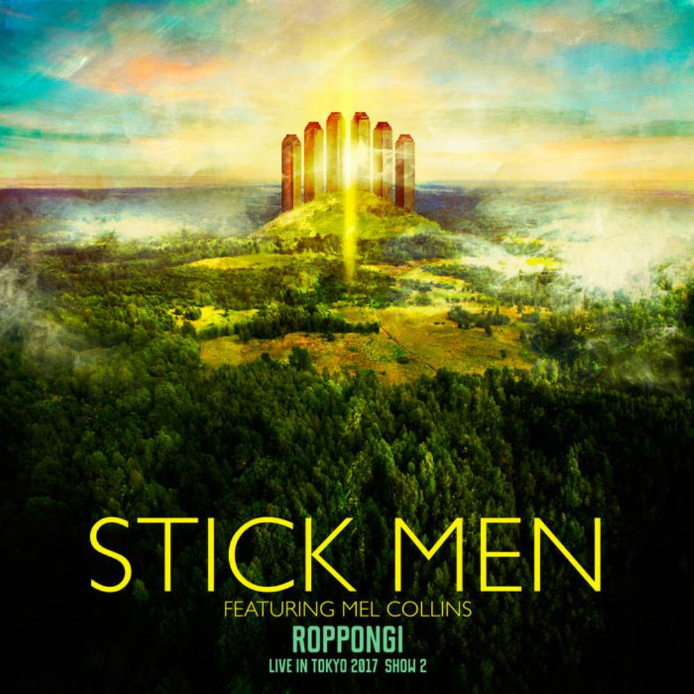 Roppongi - Live in Tokyo 2017, Show 2 (With Mel Collins) by Stick Men album rcover