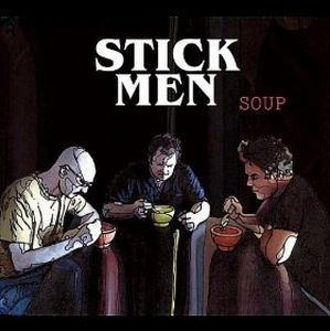 Stick Men - Soup CD (album) cover