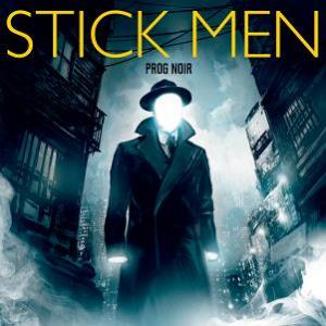 Stick Men - Prog Noir CD (album) cover