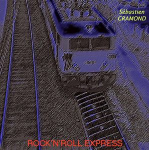 S�bastien Gramond Rock 'n' Roll Express album cover