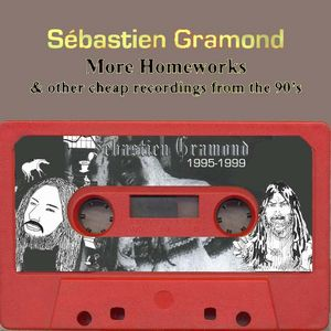 S�bastien Gramond More Homeworks and other cheap recordings from the 90's album cover