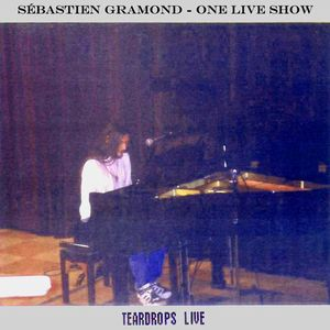 Sébastien Gramond Teardrops Live album cover