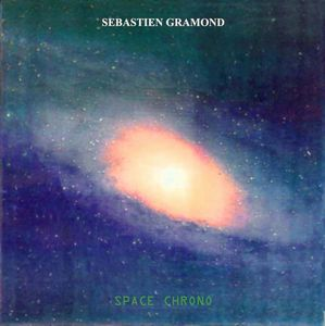 Sébastien Gramond Space Chrono album cover