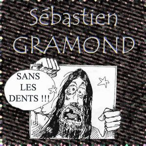 S�bastien Gramond Sans Les Dents album cover