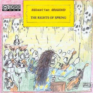 S�bastien Gramond The Rights Of Spring album cover