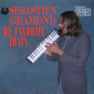Sébastien Gramond My Favorite Train album cover