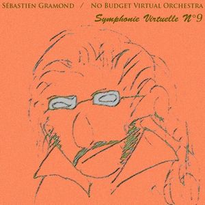 S�bastien Gramond Symphonie Virtuelle N�9 album cover