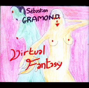 S�bastien Gramond Virtual Fantasy album cover