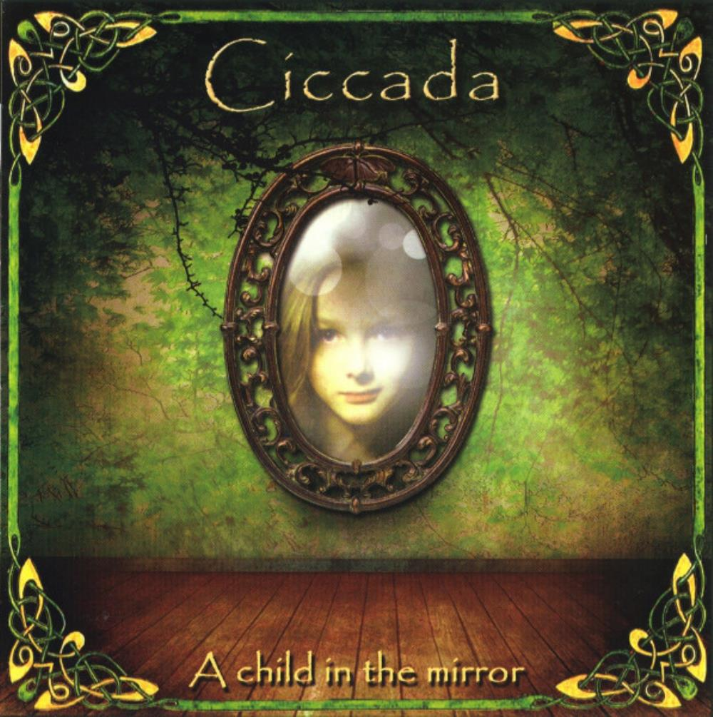 Ciccada - A Child In The Mirror CD (album) cover