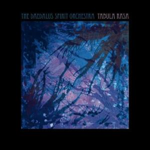 The Daedalus Spirit Orchestra Tabula Rasa album cover