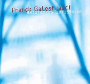 Existences Invisibles by BALESTRACCI, FRANCK album cover