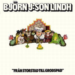 Från Storstad Till Grodspad by LINDH, BJORN J:SON album cover