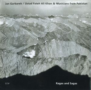 Jan Garbarek Ragas And Sagas(with  Ustad Fateh Ali Khan & Musicians From Pakistan ) album cover