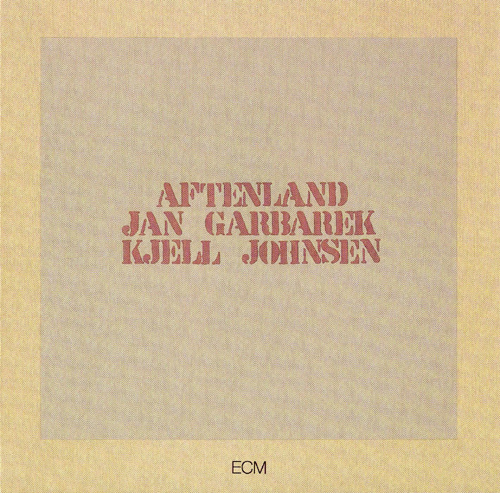 Jan Garbarek - Aftenland CD (album) cover