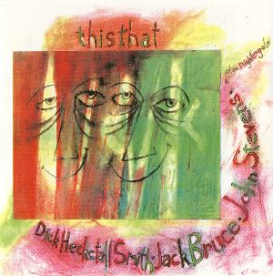 Dick Heckstall-Smith THIS THAT (with JACK BRUCE & JOHN STEVENS) album cover