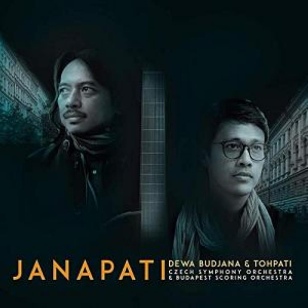 Dewa Budjana & Tohpati: Janapati by TOHPATI ETHNOMISSION album cover