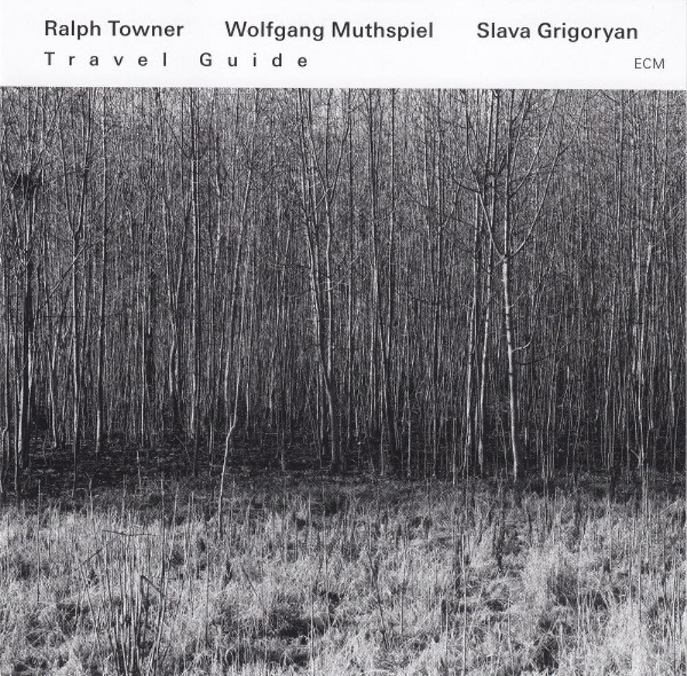 Ralph Towner, Wolfgang Muthspiel & Slava Grigoryan: Travel Guide by TOWNER,RALPH album cover