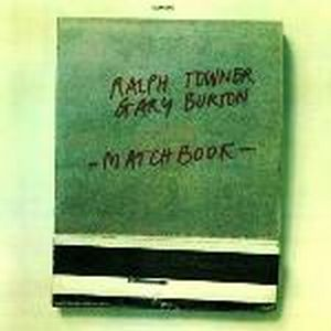 Ralph Towner - Matchbook (with  Gary Burton) CD (album) cover