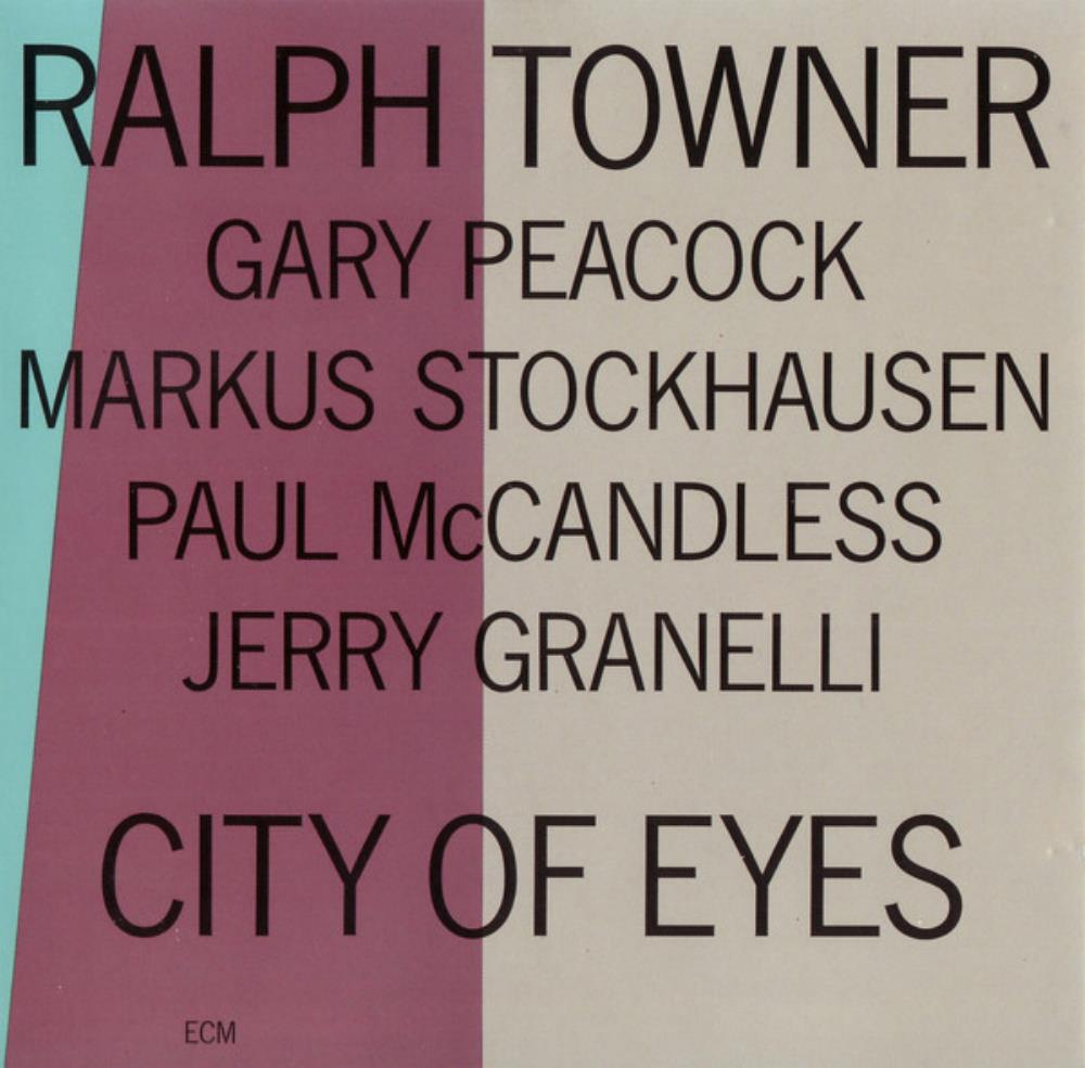 Ralph Towner - City Of Eyes CD (album) cover