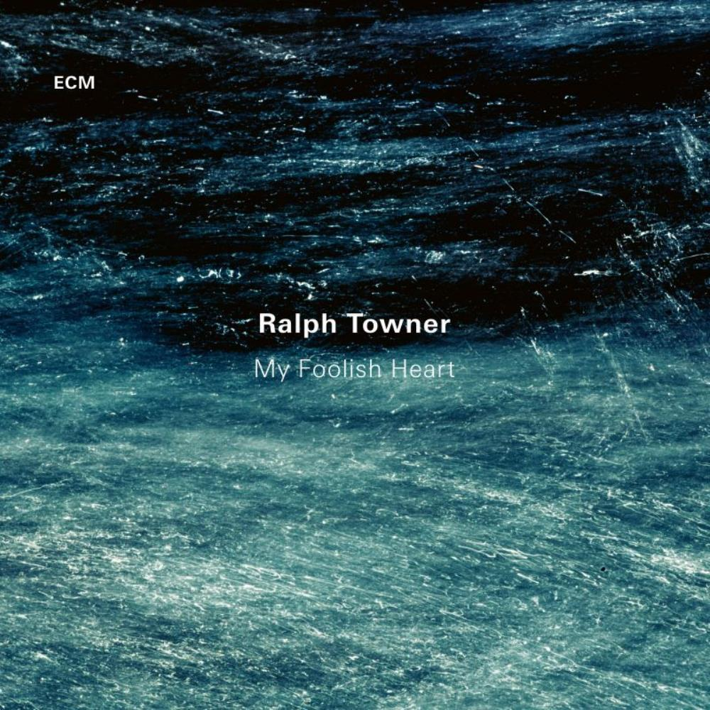 Ralph Towner My Foolish Heart album cover
