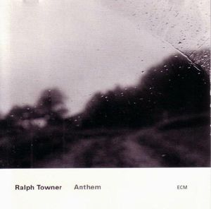 Ralph Towner Anthem album cover