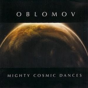 Mighty Cosmic Dances by OBLOMOV album cover