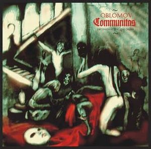 Communitas (Deconstructing the Order) by OBLOMOV album cover