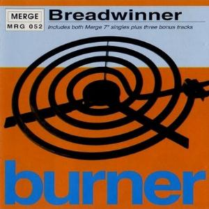 Breadwinner - Burner CD (album) cover