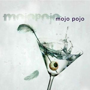 Mojo Pojo by MOJO POJO album cover