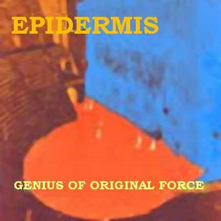 Epidermis - Genius of Original force CD (album) cover