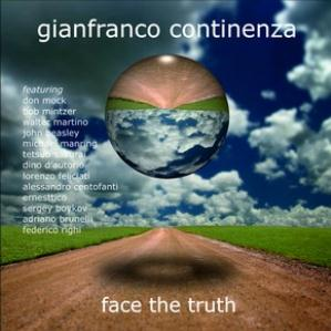 Gianfranco Continenza - Face The Truth CD (album) cover