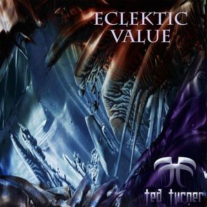 Ted Turner Eclektic Value album cover