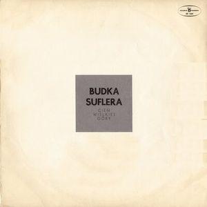 Cien wielkiej góry by BUDKA SUFLERA album cover