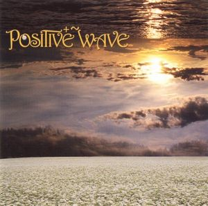 Positive Wave - Positive Wave CD (album) cover