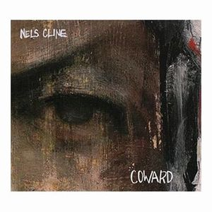 Nels Cline Coward album cover